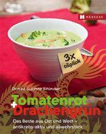 Tomatenrot + Drachengrün: 3x täglich