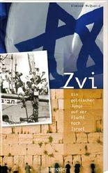 Zvi - Ein polnischer Junge auf der Flucht nach Israel