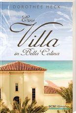 Eine Villa in Bella Colina