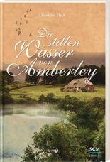 Die stillen Wasser von Amberley