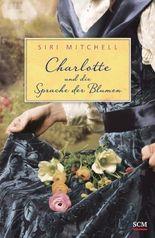 Charlotte und die Sprache der Blumen
