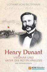 Henry Dunant - Visionär und Vater des Roten Kreuzes - PDF