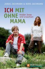 Ich mit ohne Mama: Knüller Jonas wird erwachsen
