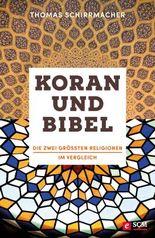 Koran und Bibel: Die größten Religionen im Vergleich