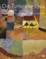 Die Tunisreise 1914