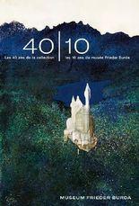 40 10 Les 40 ans de la collection - les 10 ans du musée Frieder Burda