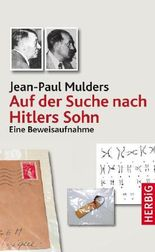 Auf der Suche nach Hitlers Sohn