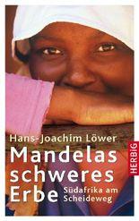 Mandelas schweres Erbe