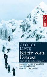 Briefe vom Everest: Tagebuch der Erstbesteigung 1953