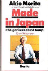 Made in Japan. Mister Sony - eine japanische Weltkarriere