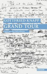Gottfried Knapp. Grand Tour