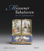 Meissener Tabatieren des 18. Jahrhunderts