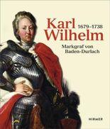 Karl Wilhelm (1679 - 1738)