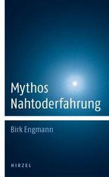 Mythos Nahtoderfahrung