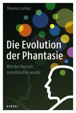 Die Evolution der Phantasie