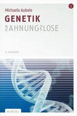 Genetik für Ahnungslose