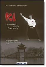 Ki - Lebenskraft durch Bewegung
