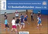 12 Basketballstunden (Klasse 7-10)