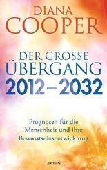Der große Übergang 2012 - 2032