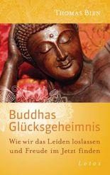 Buddhas Glücksgeheimnis