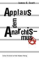 Applaus dem Anarchismus