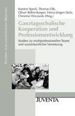 Ganztagsschulische Kooperation und Professionsentwicklung