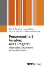 Personzentriert beraten: alles Rogers?
