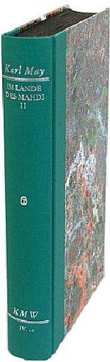 Karl Mays Werke: Historisch-Kritische Ausgabe für die Karl-May-Stiftung / Abteilung IV: Reiseerzählungen / Im Lande des Mahdi II