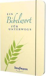 Ein Bibelwort für unterwegs