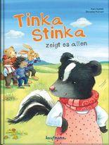 Tinka Stinka zeigt es allen