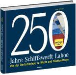 250 Jahre Schiffswerft Laboe
