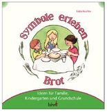 Mit Kindern Symbole erleben - Brot