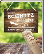 Der kleine Schnitz-Workshop - Gesichter