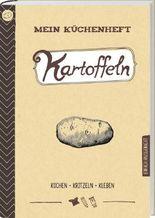 Mein Küchenheft - Kartoffeln