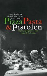 Pizza, Pasta und Pistolen