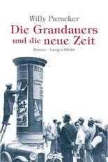Die Grandauers und die neue Zeit