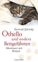 Othello und andere Bettgefährten: Abenteuer mit Katzen
