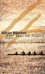 Vier Tage im August: Roman