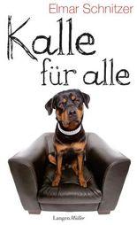 Kalle für alle: Roman