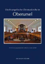 Die Evangelische Christuskirche in Oberursel: 1913/14: Ein programmatischer Aufbruch in Geist und Stil