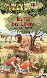 Das magische Baumhaus - Im Tal der Löwen