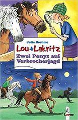 Lou + Lakritz - Zwei Ponys auf Verbrecherjagd
