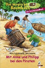 Das magische Baumhaus - Mit Anne und Philipp bei den Piraten