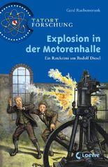 Explosion in der Motorenhalle