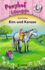 Ponyhof Liliengrün - Kim und Karuso