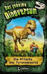 Das geheime Dinoversum - Die Attacke des Tyrannosaurus