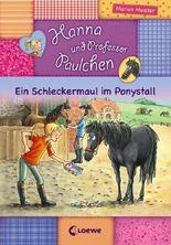 Hanna und Prof. Paulchen - Ein Schleckermaul im Ponystall