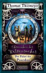 Chroniken der Weltensucher - Der Palast des Poseidon