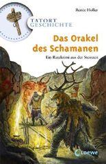 Das Orakel des Schamanen