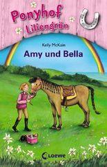 Ponyhof Liliengrün - Amy und Bella